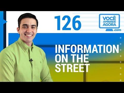 AULA DE INGLÊS 126 Information on the street