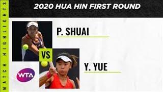 Peng Shuai vs. Yuan Yue   2020 Hua Hin First Round   WTA Highlights