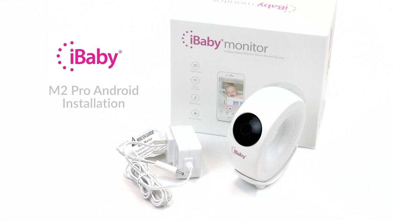 Ibaby M2 Pro Android Installation Youtube