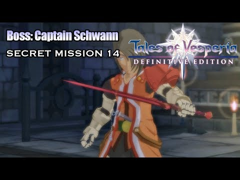 Tales Of Vesperia Definitive Edition Boss Captain Schwann Secret Mission 14 Youtube
