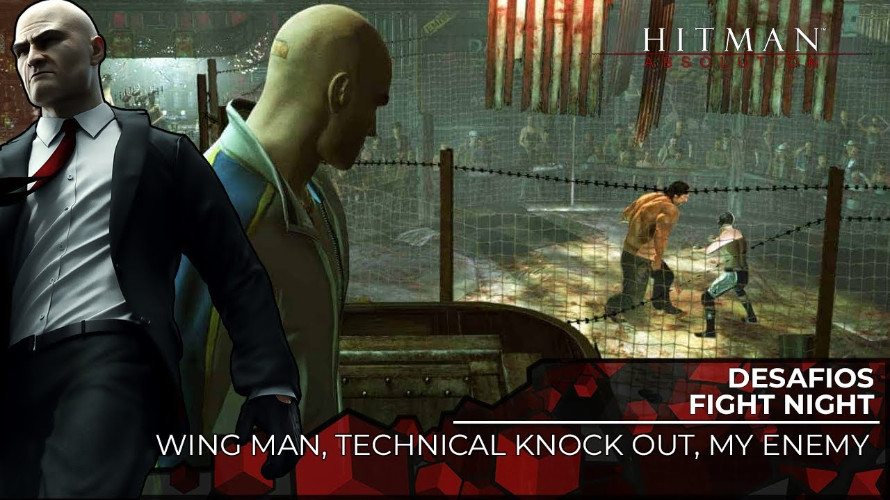 Hitman Absolution #89 WING MAN, TECHNICAL KNOCK OUT, MY ENEMY (Legendado Áudio Original)