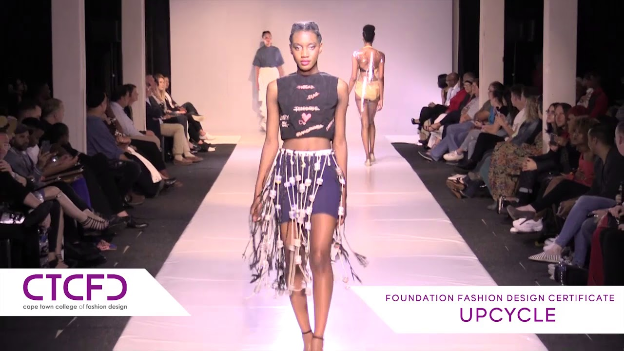 Upcycle 1 Year Foundation Fashion Design Ctcfd Fashion Show 2017 Youtube