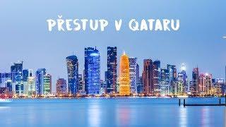 Co vidět v Qataru během 4 hodin? Přestup v Doha
