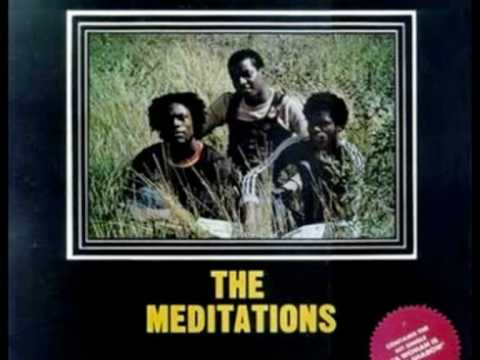 The Meditations - Being A Dread Is No Crime