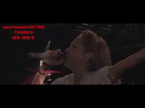 ayumi hamasaki LIVE TOUR ーTROUBLEー 2018ー2019 A