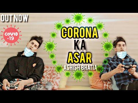 LOCKDOWN RAP - ASHISH BHATIA - CORONA KA ASAR | Quarantine HINDI RAP 2020