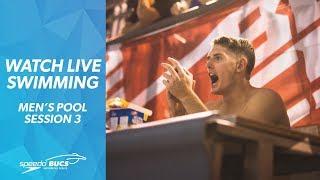 Speedo & BUCS Short Course Swimming 2019 | Session 3 - Men's Heats
