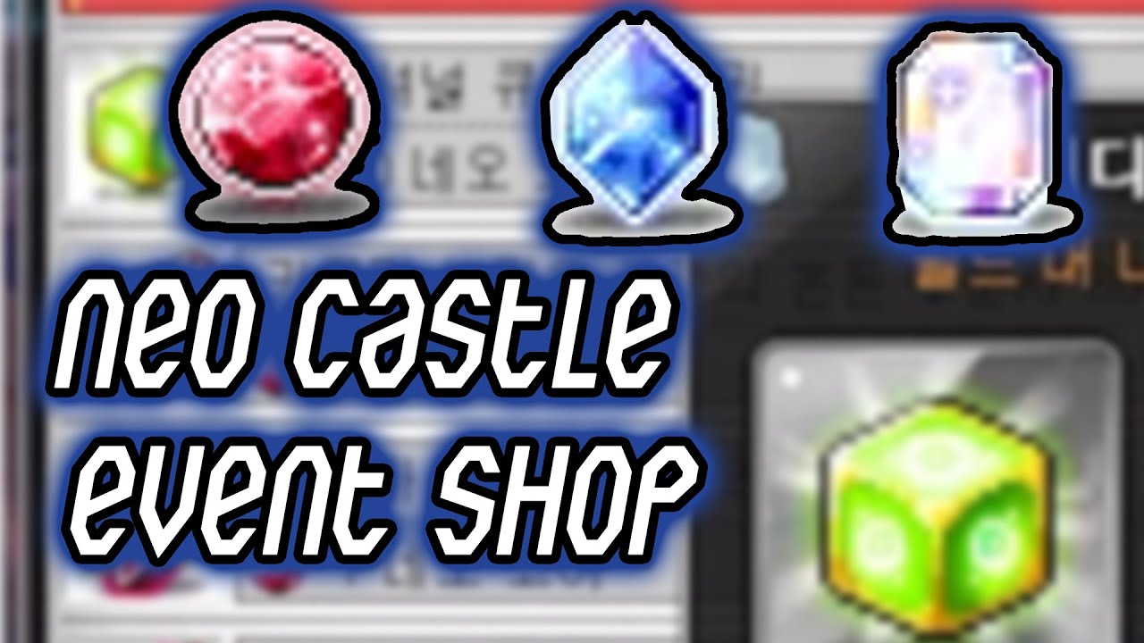 MAPLESTORY: NEO CASTLE EVENT SHOPS
