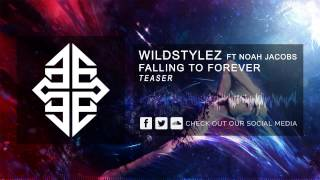 Wildstylez ft. Noah Jacobs - Falling To Forever (Dance Valley Theme 2014) [HQ Teaser]