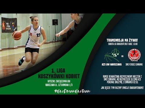 1. Liga koszykówki kobiet AZS UW Warszawa vs SMS PZKosz Łomianki