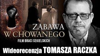 ZABAWA W CHOWANEGO, Youtube, prod. 2020, film braci Sekielskich - wideorecenzja Tomasza Raczka
