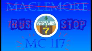 MC117 - Bus Stop (Desert Bus For Hope Macklemore parody)