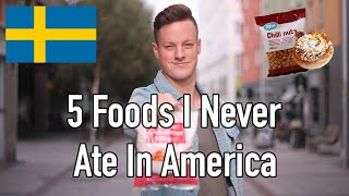 5 Foods That I Only Eat In Sweden (Not In America)