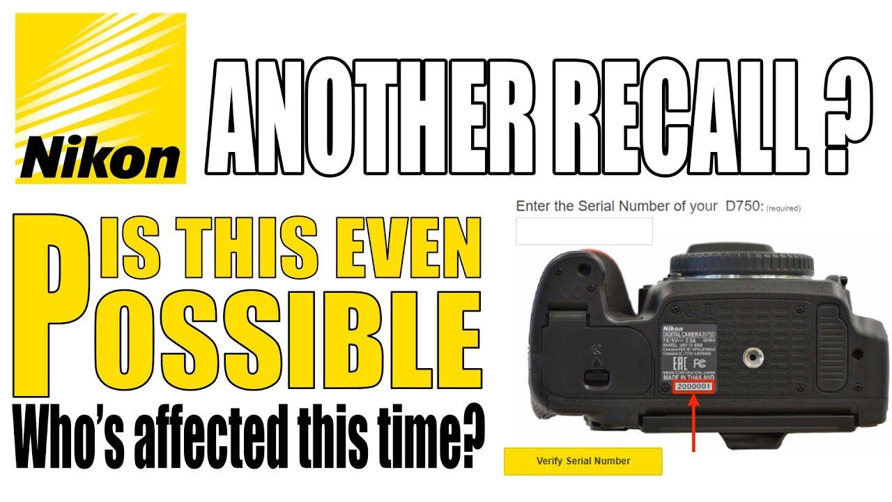 Nikon D750 Recall Warning 💀