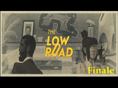 Let's Play: The Low Road Part 14