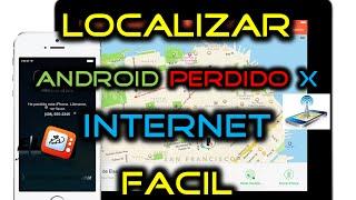 Como BUSCAR y LOCALIZAR un celular Android por Internet PERDIDO  o ROBADO | Paso a Paso