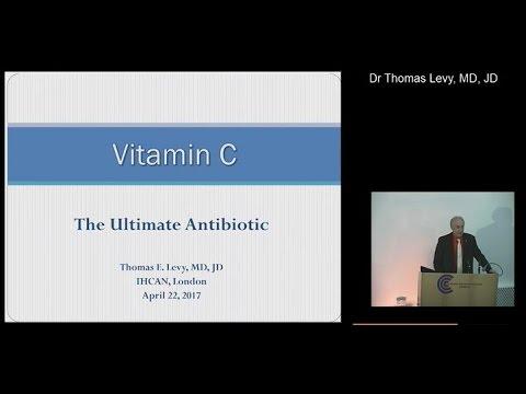 Dr. Thomas E. Levy - Vitamin C The Ultimate Antibiotic