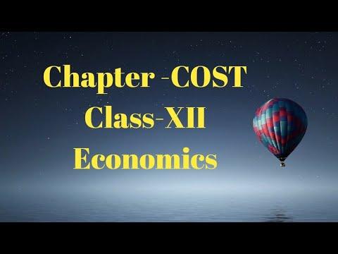 Cost chapter class 12 Economics