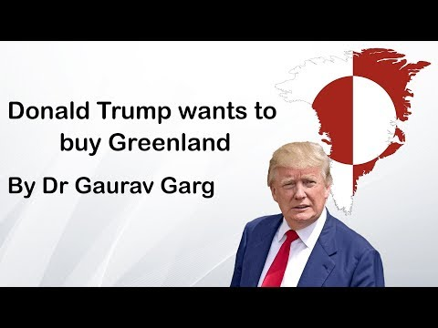 Why Donald Trump wants to buy Greenland? - Know about Greenland & its importance #UPSC #IAS