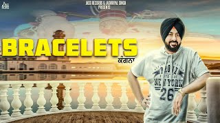 Bracelets by Pappi Ghaloti Mp3 Song Download