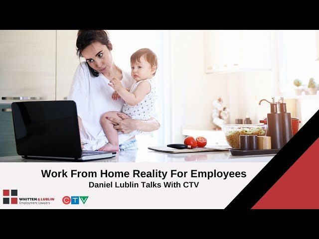 COVID-19 & Employment Rights: Working From Home Reality