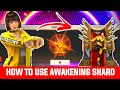 HOW TO USE AWAKENING SHARD IN FREE FIRE || HOW TO CONVERT KELLY INTO ELITE KELLY || FREEFIRE TRICK