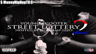 Young Scooter - Loyalty (Street Lottery 2) Intro