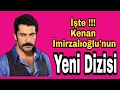 İşte Kenan İmirzalıoğlu Nun Yeni Dizisi 04 05 2017 mp3