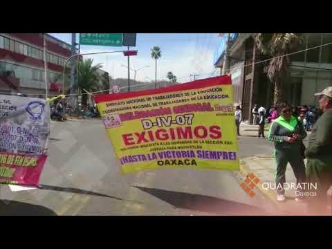 Amplía CNTE bloqueo y afectaciones en la Ciudad de Oaxaca