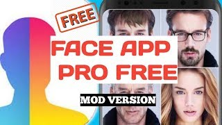 Download FaceApp PRO Free Download Everything Unlocked MOD