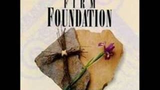 firm foundation-healing grace