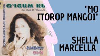 """Download lagu SHELLA MARCELLA """"MO ITOROP MANGOY""""     POP BOLAANG MONGONDOW"""