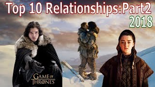 Top 10 Game of Thrones Best Relationships: Part 2