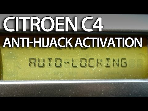 How to enable auto-locking central lock in Citroen C4 (anti hijack safety activation)
