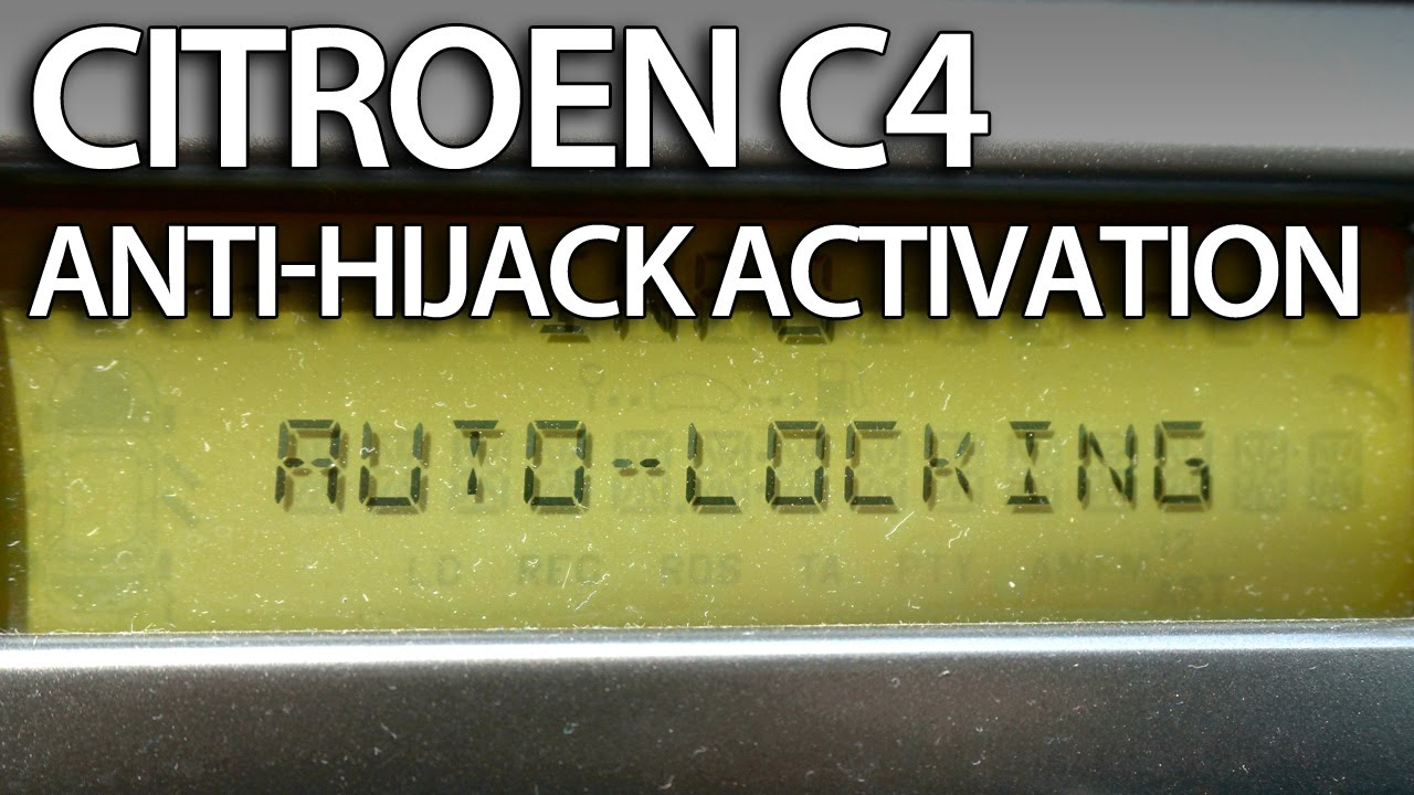 how to enable auto-locking central lock in citroen c4 (anti hijack safety  activation) - youtube