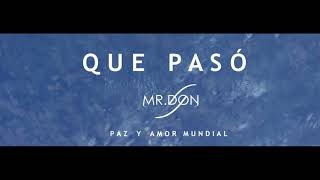 Download Mr Don ★Que Pasó★  Reggaeton Cristiano 2017 MP3 song and Music Video