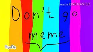 Don't go meme eddsworld