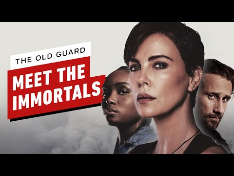 The Old Guard: Meet the Immortals