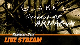 Gameplay and Talk Live Stream - Quake: Mission Pack No. 1 - Scourge of Armagon (PC)