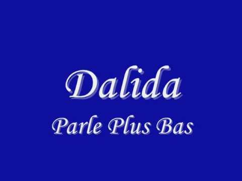 Dalida - Parle plus bas (lyrics/paroles)