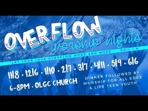 OLGC Overflow Worship Night (Edge & Life Teen Youth) 11/08/2010