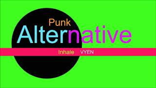 ♫ Alternatif, Punk Müzik, Inhale, VYEN, Alternative Music, Punk Music, Punk Şarkılar, Punk Songs