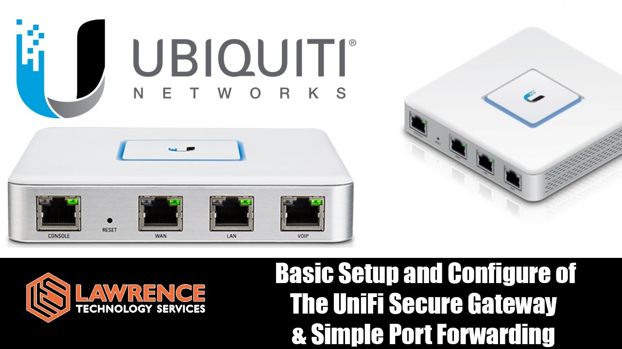 UniFi Secure Gateway (USG) review and basic setup including Port Forwarding
