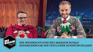 Heute: Der weihnachtliche Neo Magazin Royale Hausmusik-Boom der festlichen Adventsschlager  - ZDFneo