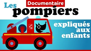 LE CAMION DE POMPIER ET LES POMPIERS documentaire pour maternelle