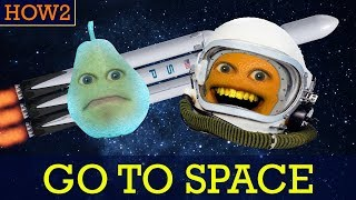 How2: How to Go to Space!