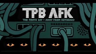 TPB AFK: The Pirate Bay Away from Keyboard / Official Trailer #1 - Documentary HD