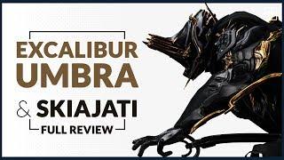 Warframe  |  EXCALIBUR UMBRA & SET Review