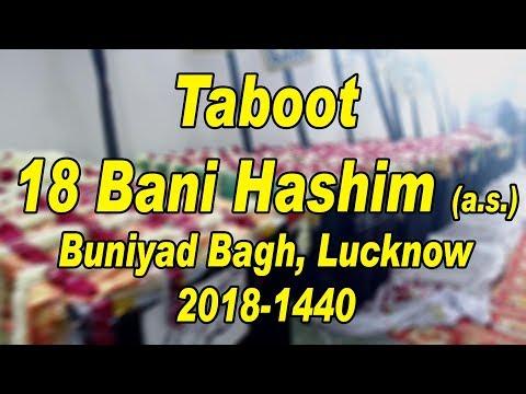 Taboot 18 Bani Hashim (a.s.) 2018-1440 | Mashaallah House, Buniyad Bagh, Lucknow