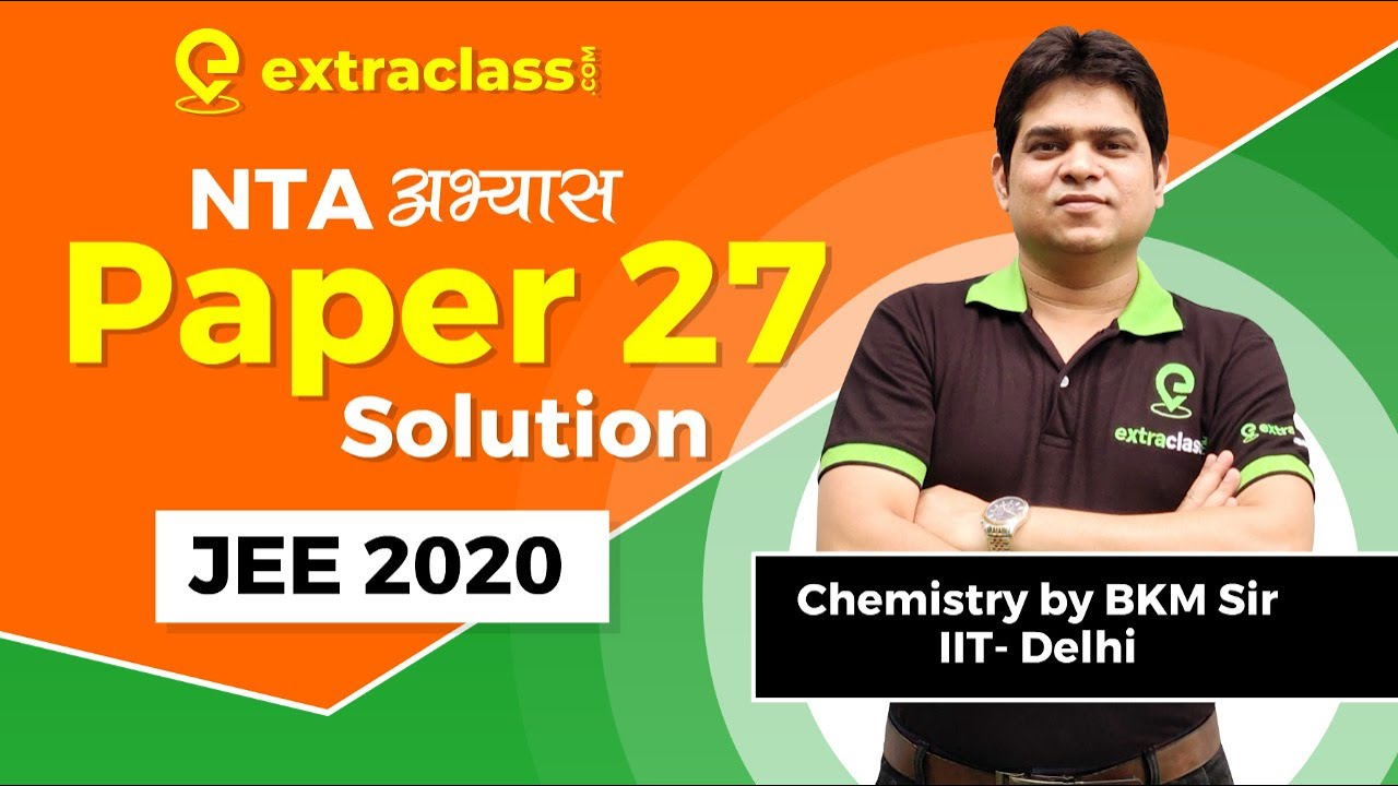 NTA Abhyas App Chemistry Paper 27 | JEE MAINS 2020 | NTA Mock Test 27 Solutions Analysis | BKM Sir